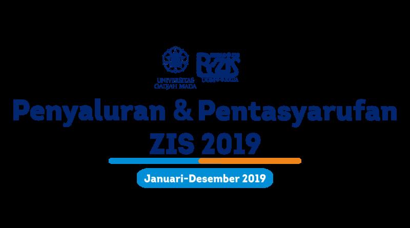 Infografis Penyaluran dan Pentasyarufan R-ZIS UGM Januari-Desember 2019